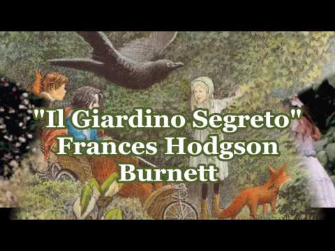 The secret garden di Frances Hodgson Burnett
