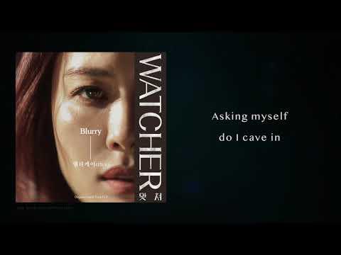 Download 《WATCHER》엘리케이Elli k - Blurry 왓쳐 OST Part 3 歌詞版 s MV Mp4 baru