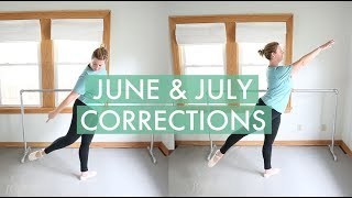 Ballet Class Corrections: June & July