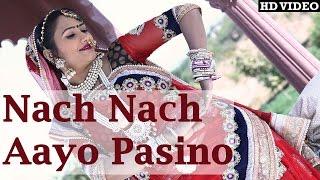 Nach Nach Aayo Re Pasino Fagan Mein | Rajasthani DJ Fagan Song 2016 | FULL Audio | Marwadi Holi Song