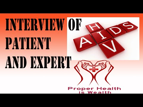 Hiv and Aids What is Aids and Hiv Aids Symptoms an Interview of Patient and Expert