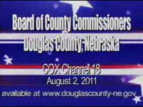 Board of County Commissioners, Douglas County Nebraska, August 2, 2011 Meeting