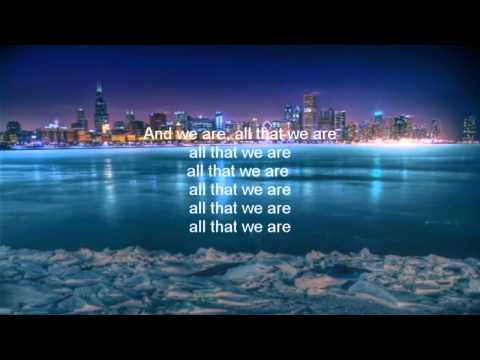 Angels & Airwaves - We Are All That We Are (Lyrics on screen)