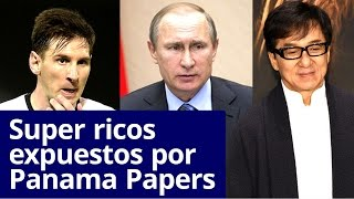 PANAMA PAPERS EXPONE A LOS SUPER RICOS