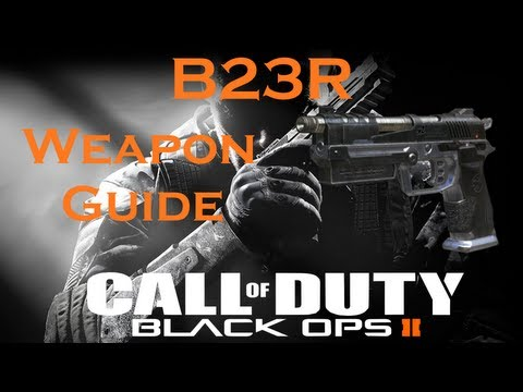 B23R Pistol Best Class Setup, Call of Duty Black Ops 2 Weapon Guide (Best Game Strategies)