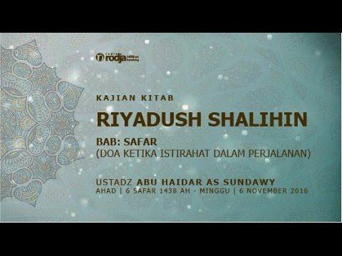 Syarah Riyadhus Shalihin | Bab Safar | Ustadz Abu Haidar As Sundawy