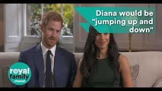 "Prince Harry: Diana would be ""jumping up and down"""