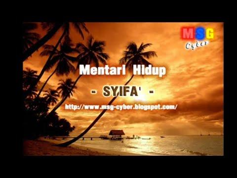 Syifa' - Mentari Hidup + Lirik Lagu.
