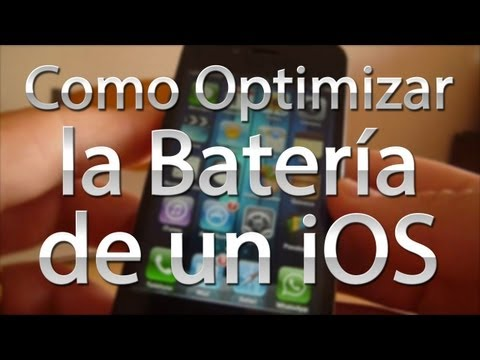 Como Optimizar la Batería de iOS (iPhone/iPod/iPad)