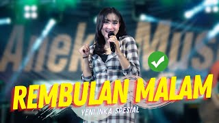 Download lagu Yeni Inka - Rembulan Malam Arief (  ANEKA SAFARI)