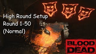 High Round Setup Rounds 1-50 (Normal) Blood Of The Dead - Black Ops 4 Zombies