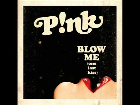 P!nk - Blow Me (one Last Kiss) video