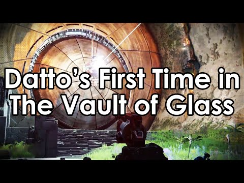 Destiny: Datto's First Time Ever Through The Vault of Glass