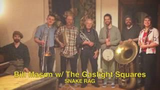 Bill Mason w/ The Gaslight Squares- Snake Rag
