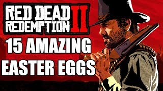 15 Amazing Easter Eggs In Red Dead Redemption 2 You Need To Check Out