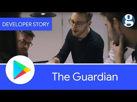 Android Developer Story: The Guardian - Understanding and engaging mobile users