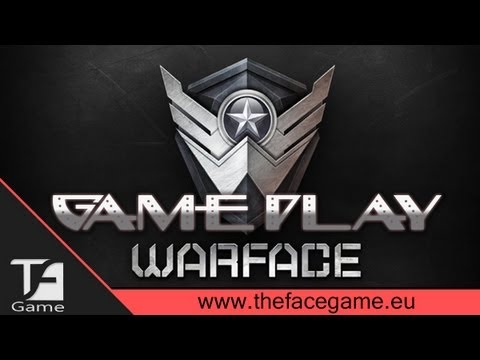 WarFace GamePlay ( Free To Play )