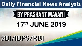 17 June 2019 Daily Financial News Analysis for SBI IBPS RBI Bank PO and Clerk
