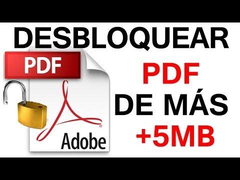 Cómo Desbloquear o Quitar la Protección a un PDF de más de 5MB