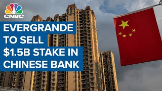 Evergrande selling $1.5 billion stake in its own bank