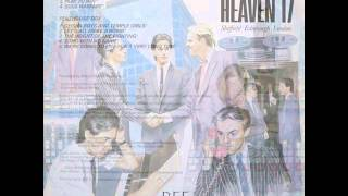 Watch Heaven 17 we Dont Need This Fascist Groove Thang video
