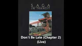 Watch Saga Dont Be Late chapter 2 video