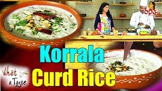Korrala Curd Rice (కొర్రల పెరుగు అన్నం) Recipe || What A Taste || Vanitha TV
