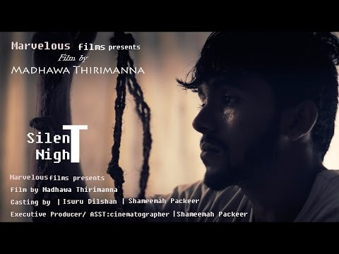 Silent Night- Sri Lankan silent short film