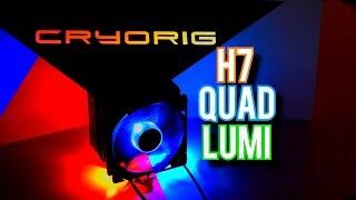 Cryorig H7 Quad Lumi Review – CRAZY RGB GOODNESS