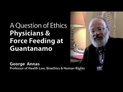 Public Health Minute: Annas Denounces Force Feeding of Guantanamo Prisoners