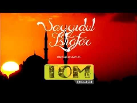Sayyidul Istighfar |Religi| - TomBlacxied