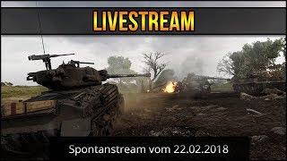 World of Tanks - Spontanstream vom 22.02.2018 [ deutsch