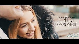 Download Lagu Ed Sheeran - Perfect (German Cover) (Auf Deutsch) Gratis STAFABAND