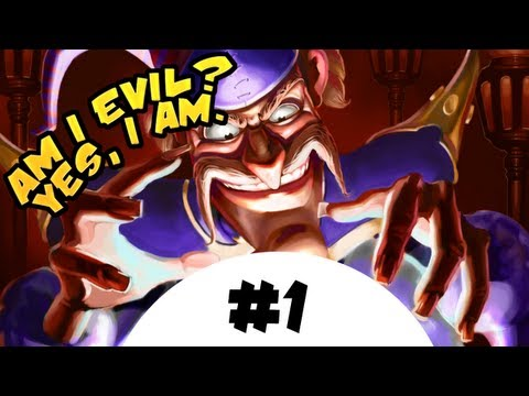 Am I Evil? (Yes, I am) - Part 1