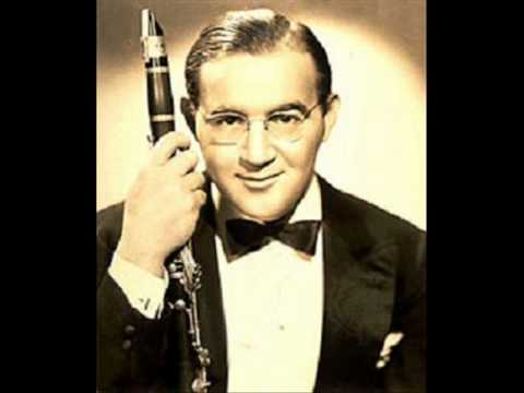 Benny Goodman, 1938: Don't Be That Way, One O'Clock Jump (Goodman, Basie)