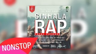SINHALA RAP Total Package (Nonstop) -  DJ Janitha