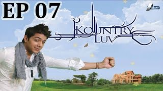 Kountry Luv Episode 7