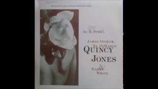 The Erotic Garden After Hours Version Of The Secret G Quincy Jones Feat Al B Sure James Ingram El