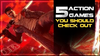 5 Action Oriented Games You Should Check Out