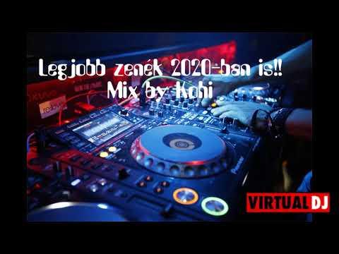 Legjobb Zenék 2020 ban is  Mix by KOHI