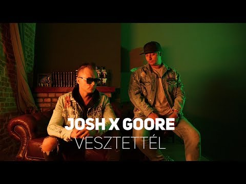 Josh x Goore - Vesztettél ( official music video )