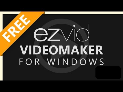 How To Download The Best Free Video Maker & Screen Recorder For Windows - Ezvid