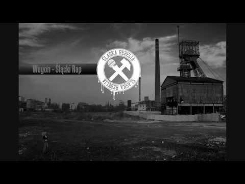 Wuyon - Śląski Rap [Śląska Rebelia Vol.1]