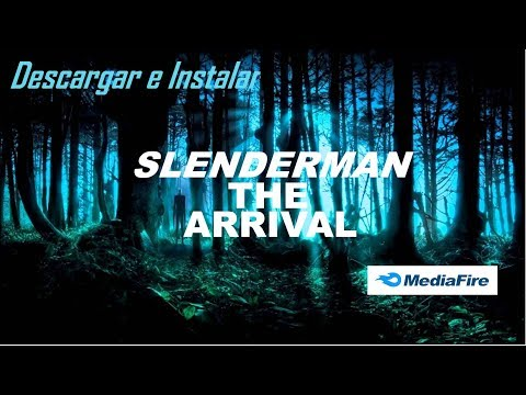 Como Descargar e Instalar Slenderman The Arrival - 1 Link (Mediafire)