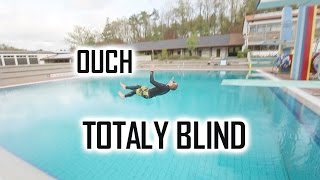 JUMPING COMPLETELY BLIND // BAD FAIL // BACKFLOP