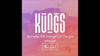 Kungs Cookin 39 On 3 Burners This Girl Audio Hq Sound
