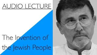Shlomo Sand The Invention of the Jewish People