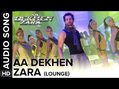 Aa Dekhen Zara (Lounge Mix) | Aa Dekhen Zara | Bipasha Basu & Neil Nitin Mukesh