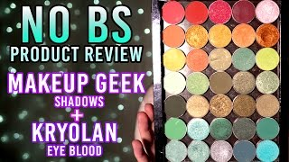 No BS Product Review -- Makeup Geek Eyeshadows & Kryolan Eye Blood