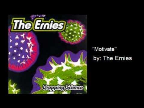 Ernies - Motivate